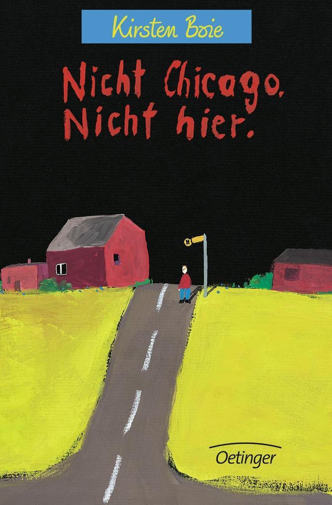 Nicht Chicago, nicht hier als Buch