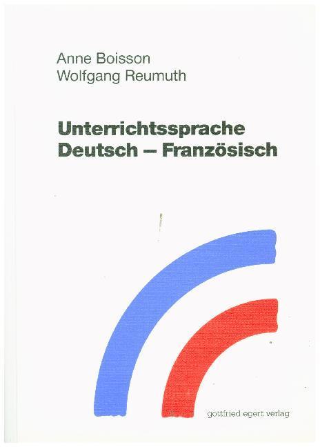 Unterrichtssprache Deutsch-Französisch als Buch