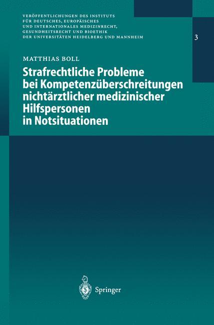 Strafrechtliche Probleme bei Kompetenzüberschreitungen nichtärztlicher medizinischer Hilfspersonen in Notsituationen als Buch (kartoniert)