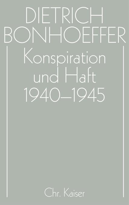 Konspiration und Haft 1939 - 1945 als Buch
