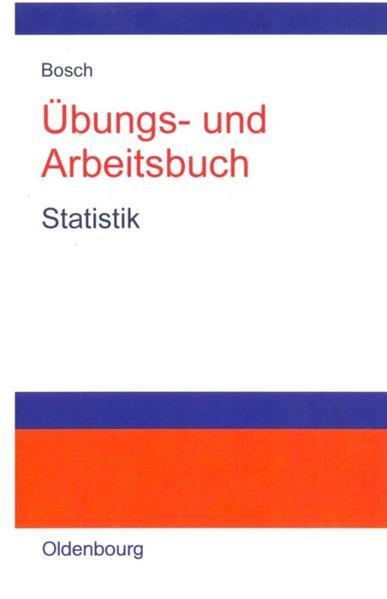 Übungs- und Arbeitsbuch Statistik als Buch