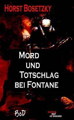 Mord und Totschlag bei Fontane als Buch