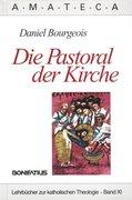 Die Pastoral der Kirche