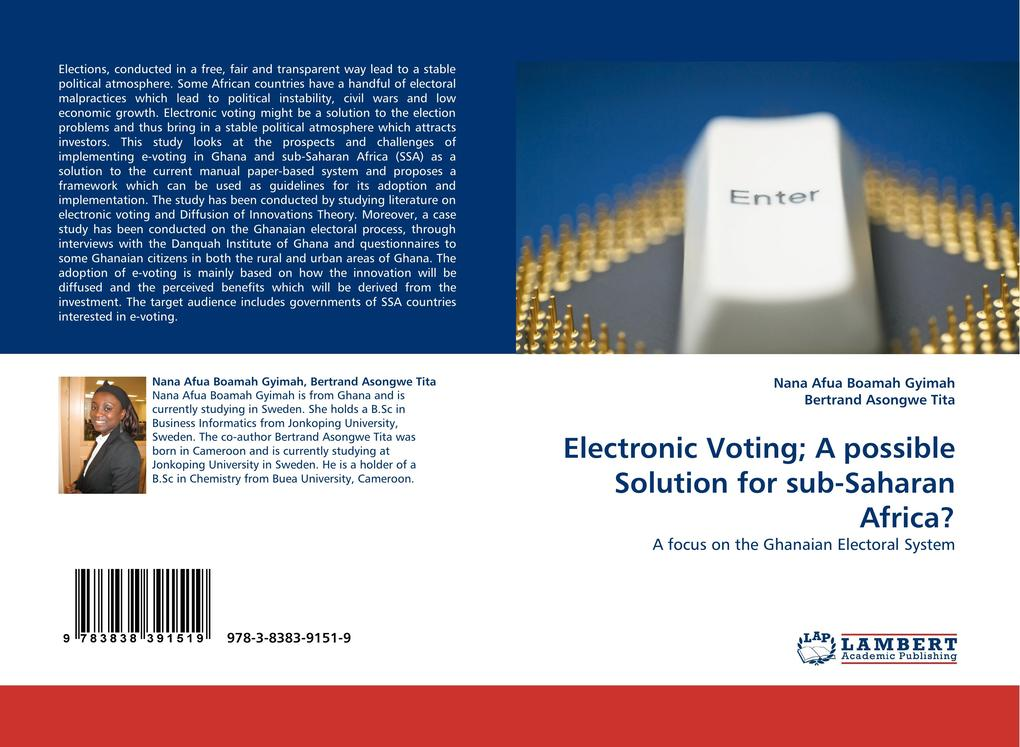 Electronic Voting; A possible Solution for sub-Saharan Africa? als Buch von Nana Afua Boamah Gyimah, Bertrand Asongwe Tita - Nana Afua Boamah Gyimah, Bertrand Asongwe Tita
