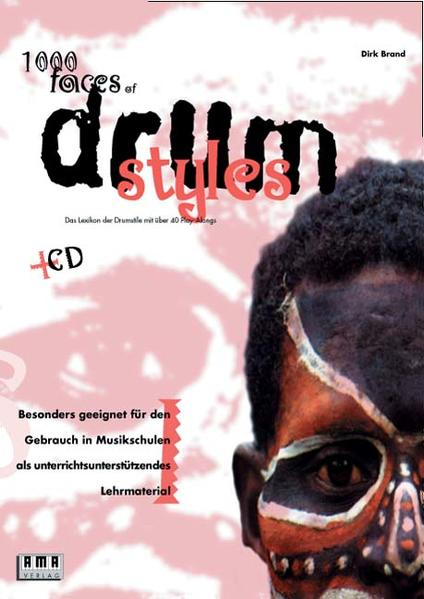 Thousand Faces of Drum Styles. Inkl. CD als Buch