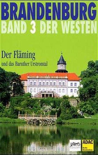 Brandenburg. Der Westen 3. Der Fläming als Buch