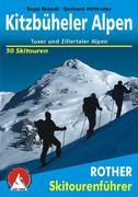 Kitzbüheler Alpen, Tuxer und Zillertaler Alpen. Skitourenführer