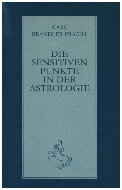 Die sensitiven Punkte in der Astrologie als Buch