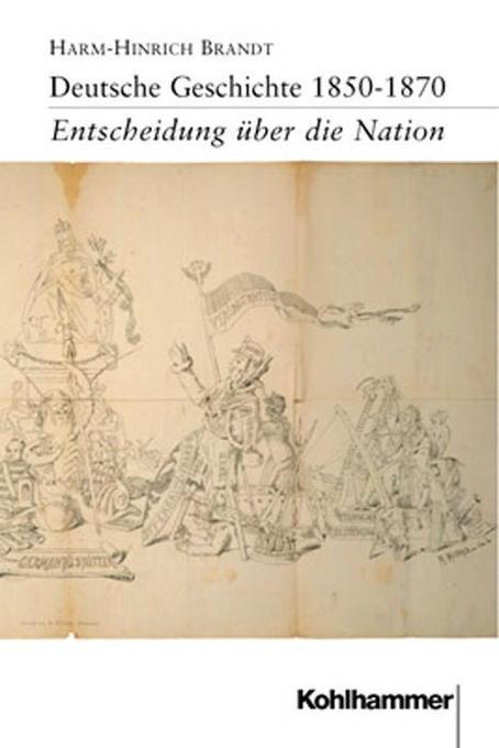 Deutsche Geschichte 1850 - 1870 als Buch