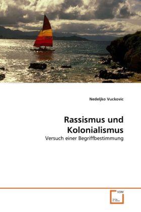 Rassismus und Kolonialismus als Buch von Nedelj...