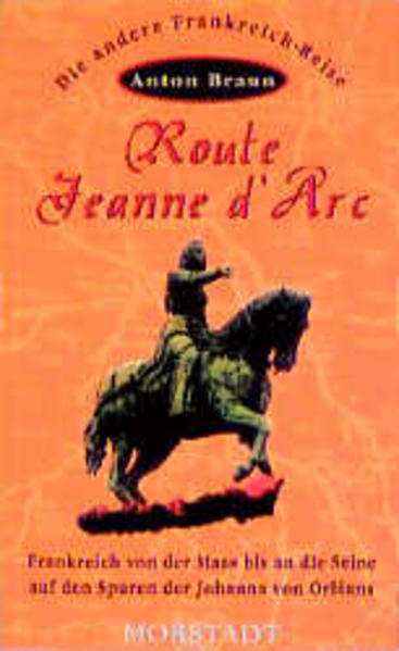 Route Jeanne d' Arc als Buch