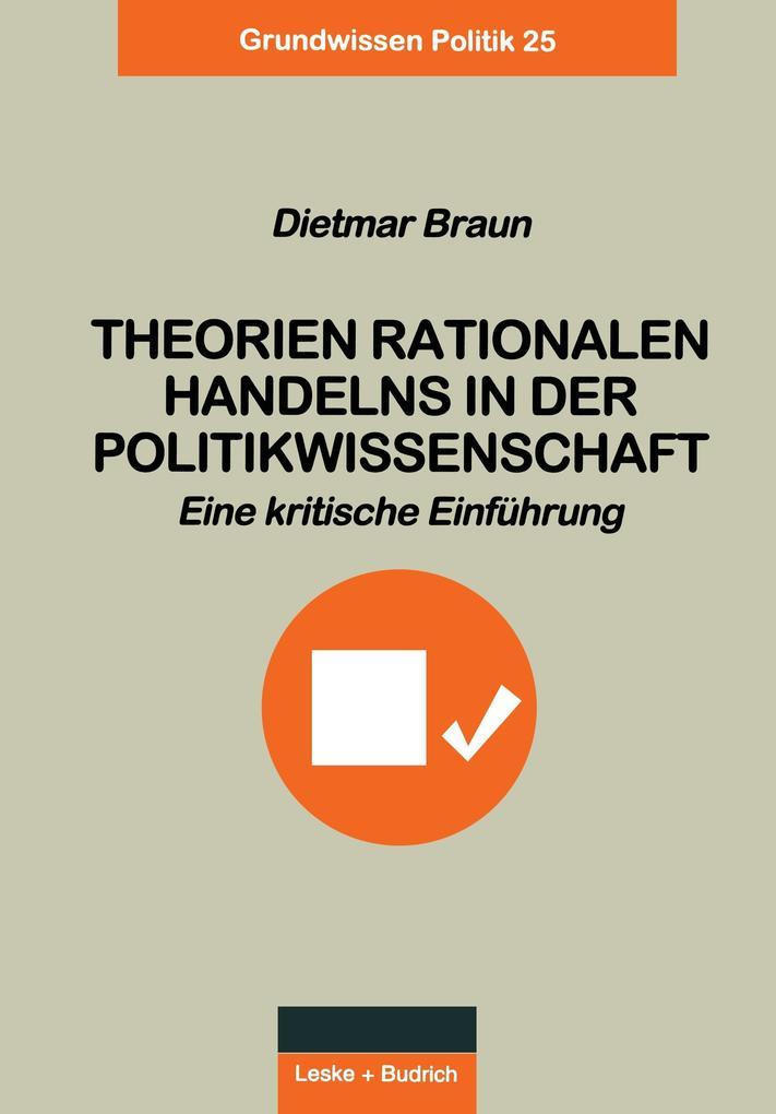 Theorien rationalen Handelns in der Politikwissenschaft als Buch (kartoniert)
