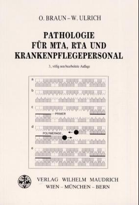 Pathologie für MTA, RTA und Krankenhauspflegepersonal als Buch