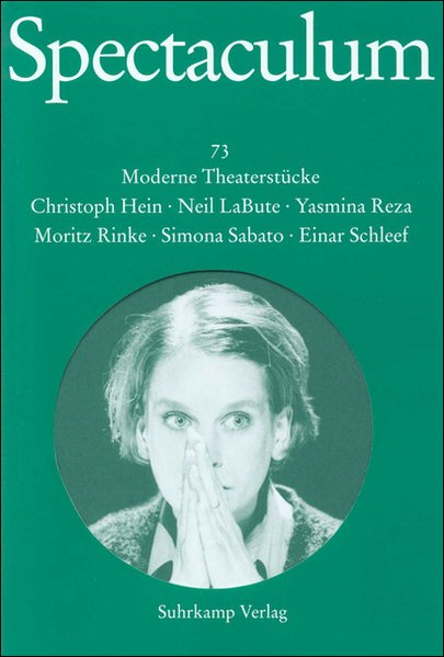 Spectaculum 73. Sechs moderne Theaterstücke als Buch
