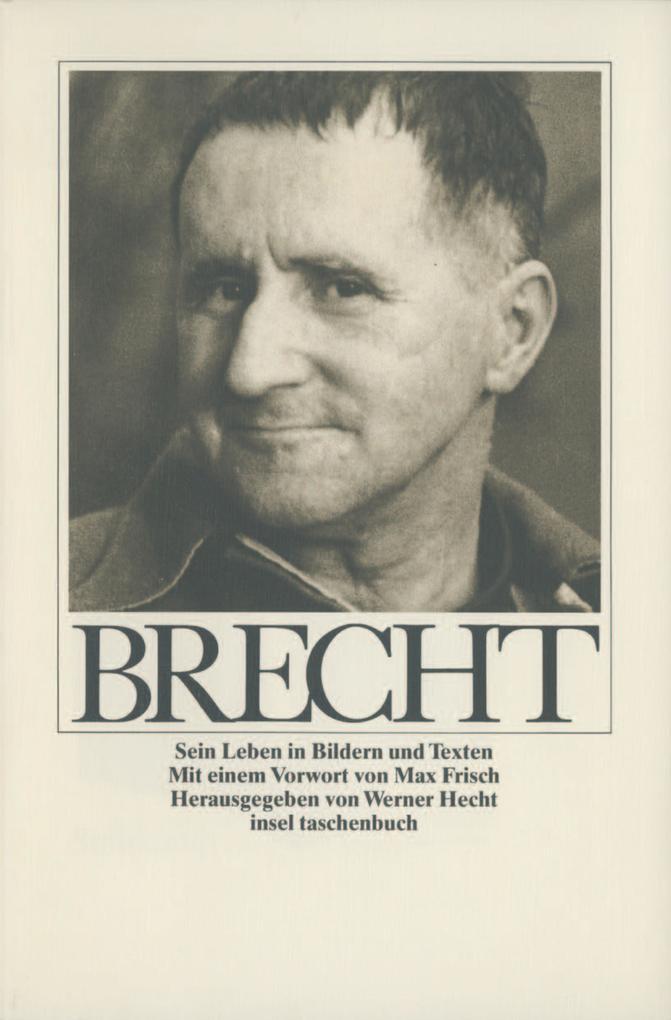 Bertolt Brecht. Sein Leben in Bildern und Texten als Taschenbuch