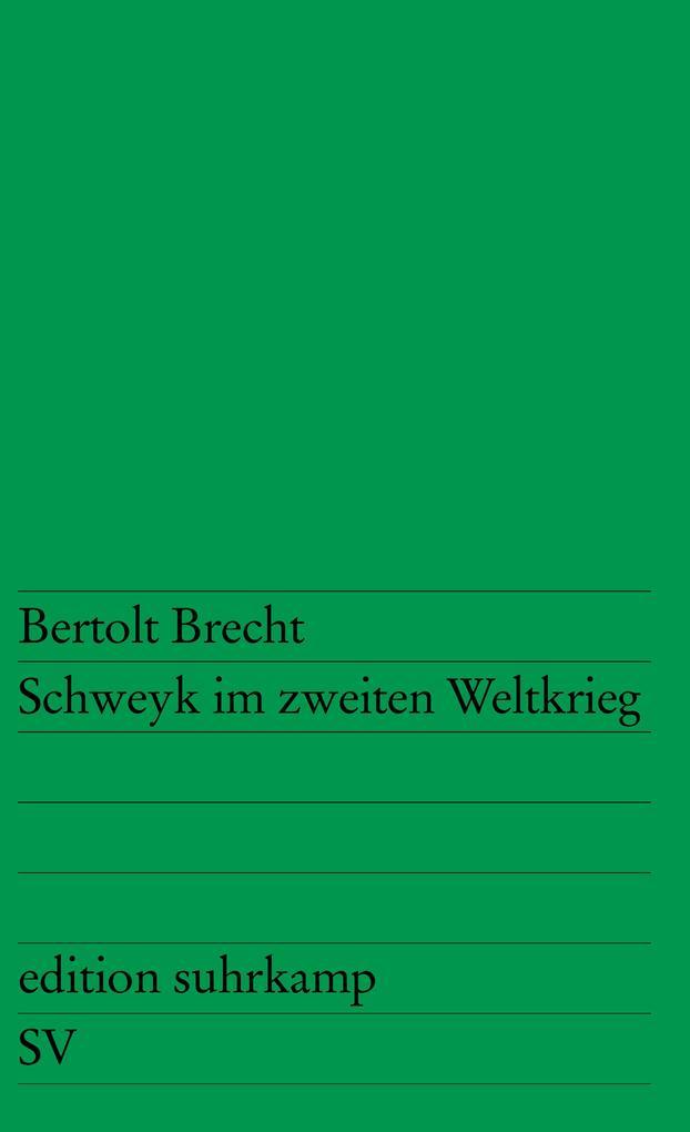 Schweyk im zweiten Weltkrieg als Taschenbuch