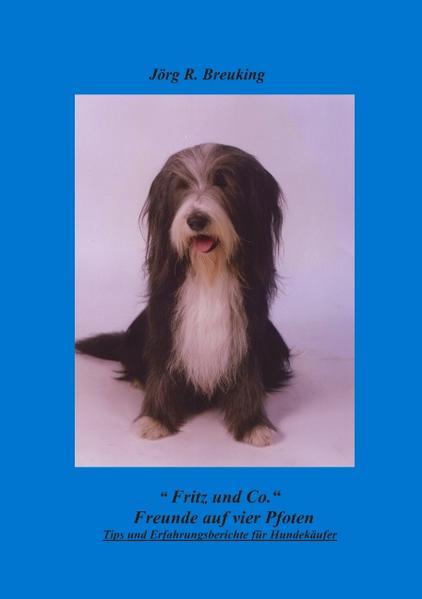 Fritz & Co. - Freunde auf 4 Pfoten als Buch
