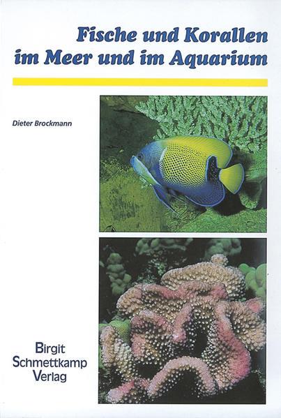 Fische und Korallen im Meer und im Aquarium als Buch