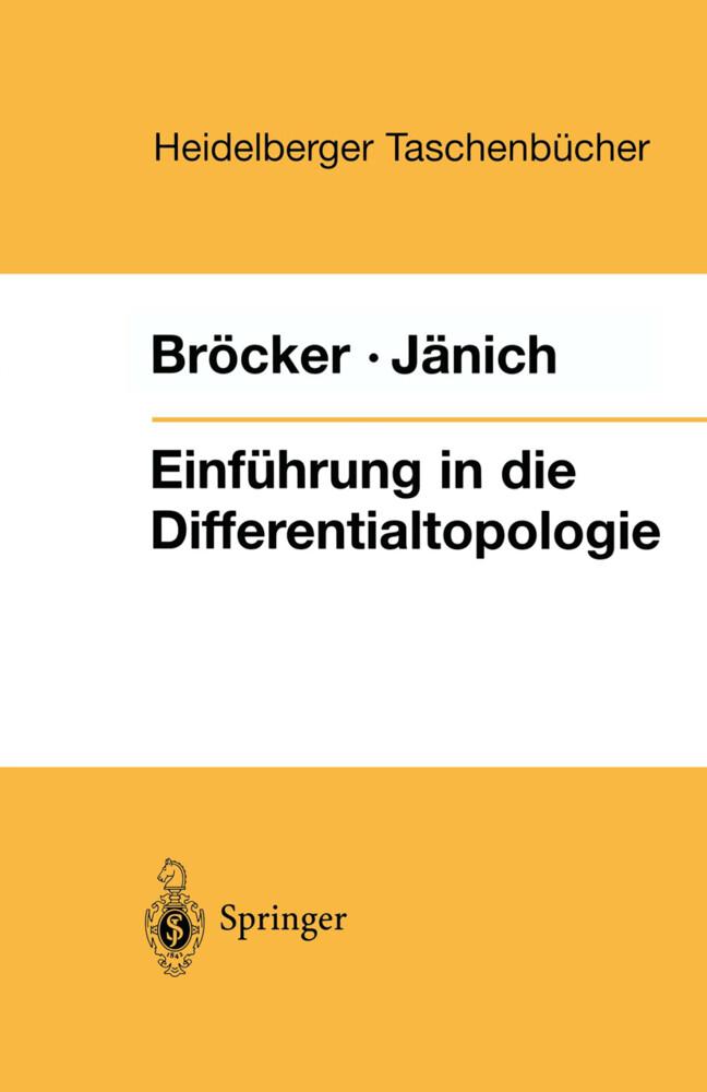 Einführung in die Differentialtopologie als Taschenbuch