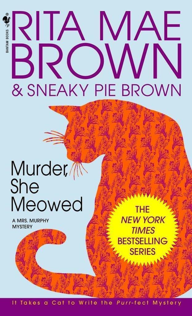 Murder, She Meowed: A Mrs. Murphy Mystery als Taschenbuch