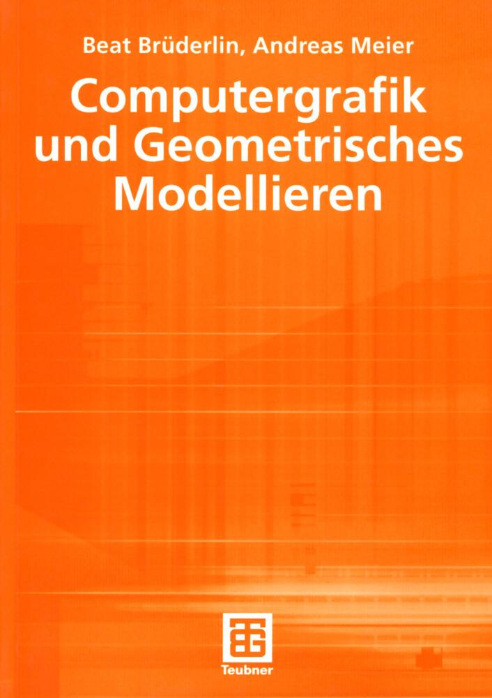 Computergrafik und geometrisches Modellieren als Buch