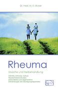 Rheuma. Ursache und Heilbehandlung
