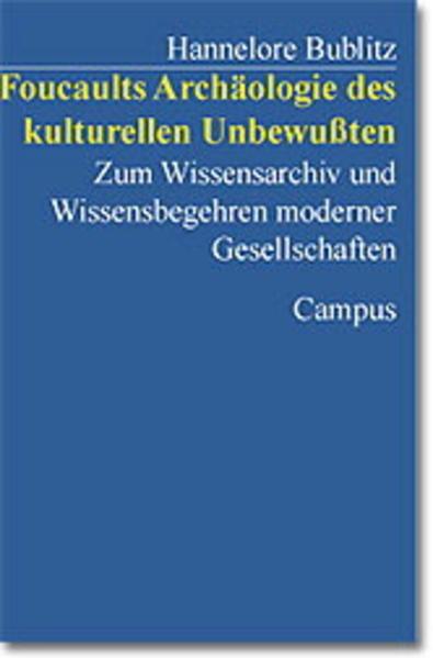 Foucaults Archäologie des kulturellen Unbewußten als Buch