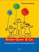 Brain-Gym und Co.: kinderleicht ans Kind gebracht