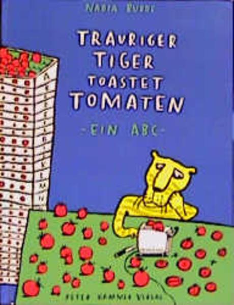 Trauriger Tiger toastet Tomaten als Buch (gebunden)