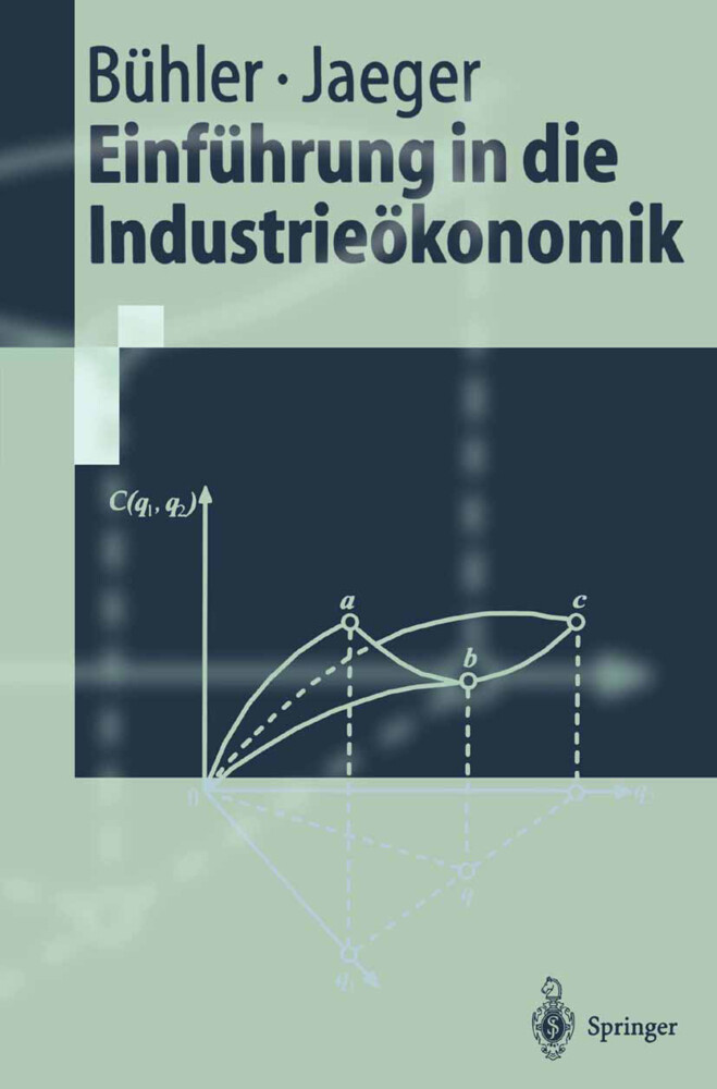 Einführung in die Industrieökonomik als Buch
