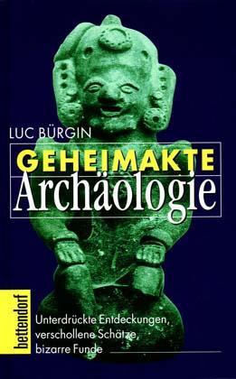 Geheimakte Archäologie als Buch