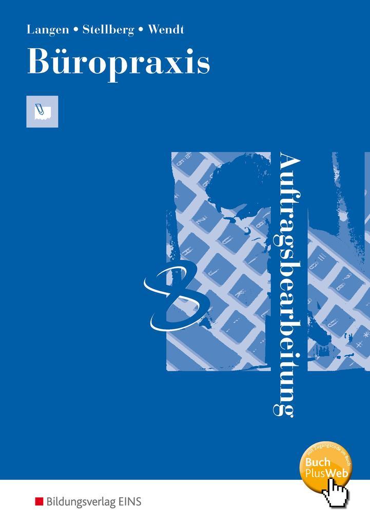 Büropraxis - Auftragsbearbeitung. Arbeitsbuch als Buch