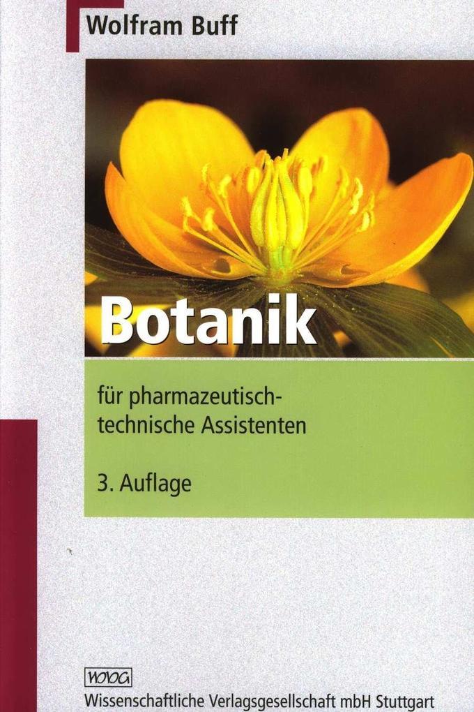 Botanik für pharmazeutisch-technische Assistenten als Buch