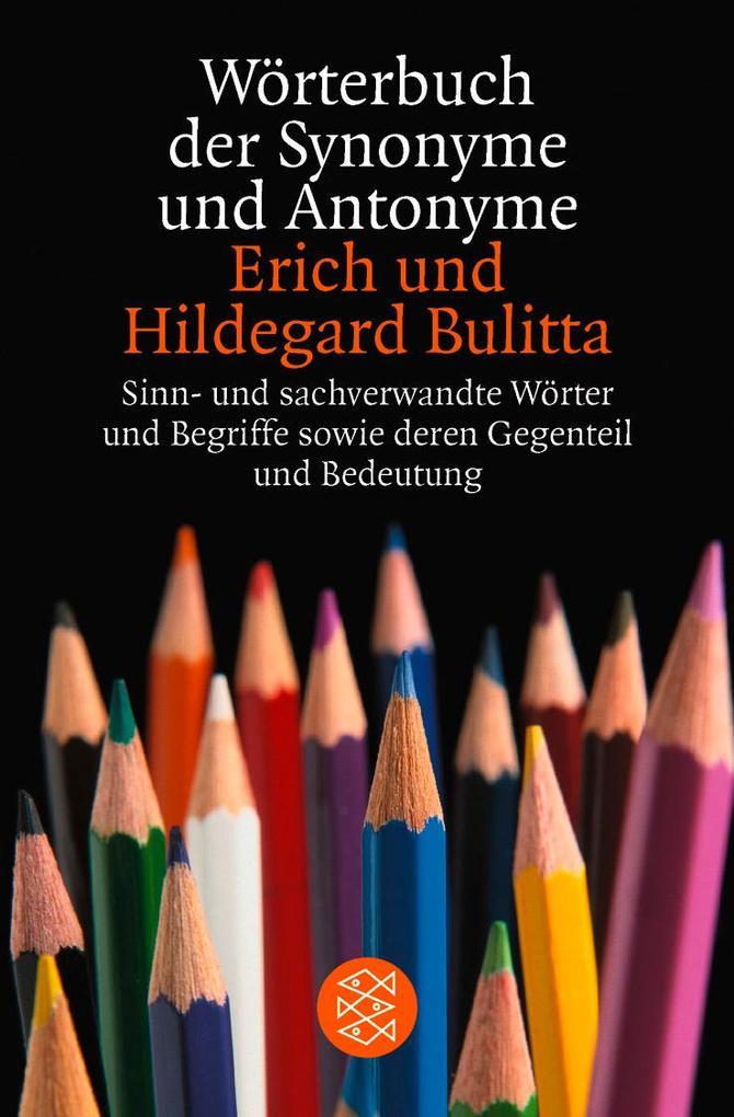 Wörterbuch der Synonyme und Antonyme als Taschenbuch