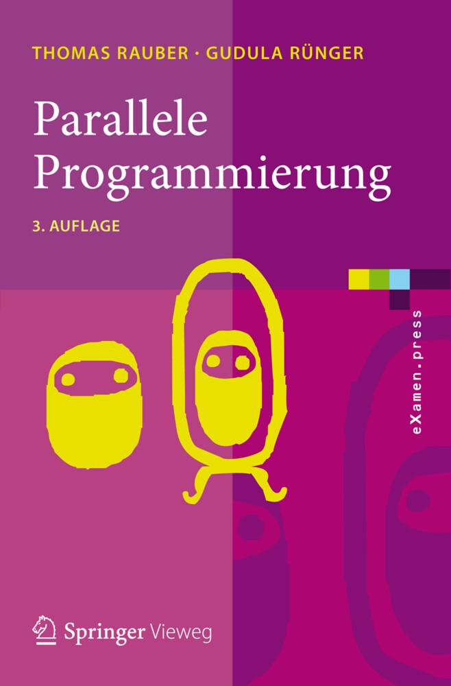 Parallele Programmierung als Buch von Thomas Ra...