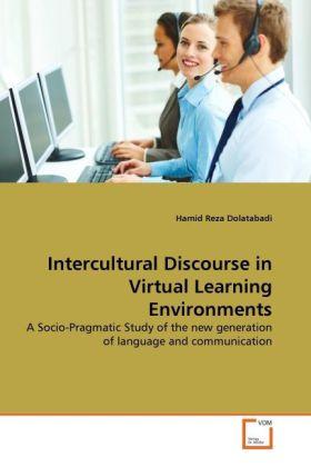 Intercultural Discourse in Virtual Learning Environments als Buch von Hamid Reza Dolatabadi - Hamid Reza Dolatabadi