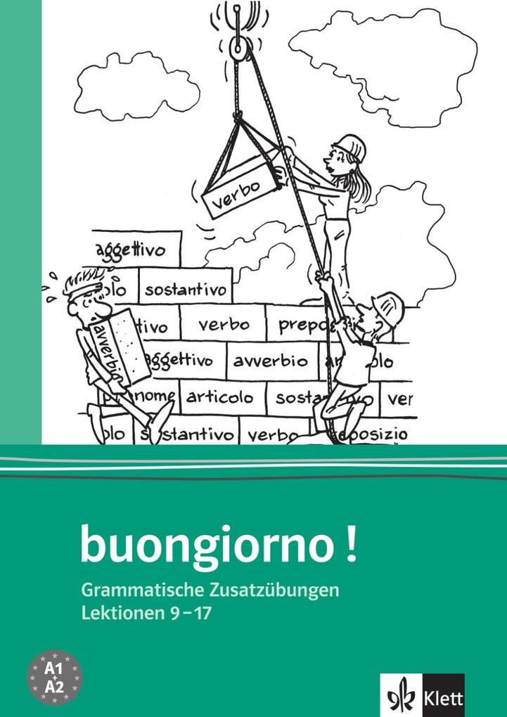 Buongiorno Neu. Grammatische Zusatzübungen. Italienisch für Anfänger als Buch