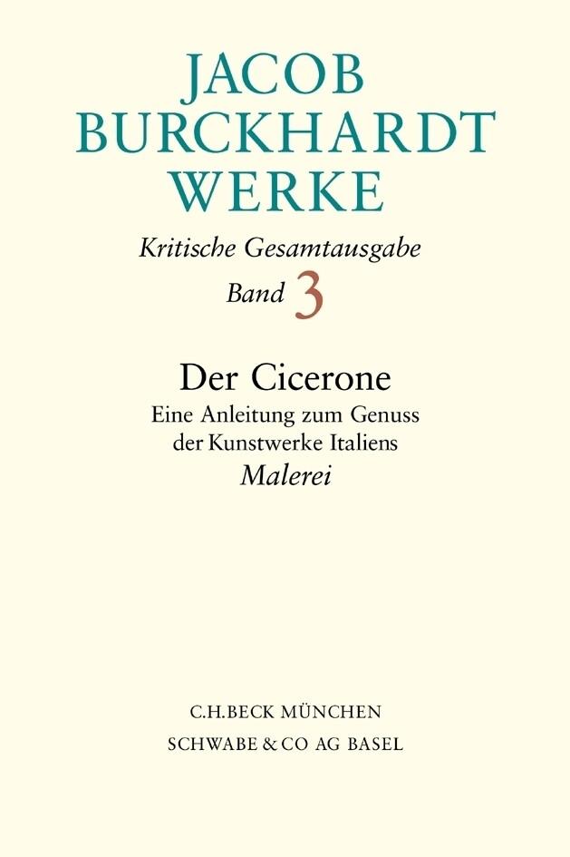 Der Cicerone 2. Eine Anleitung zum Genuss der Kunstwerke Italiens als Buch