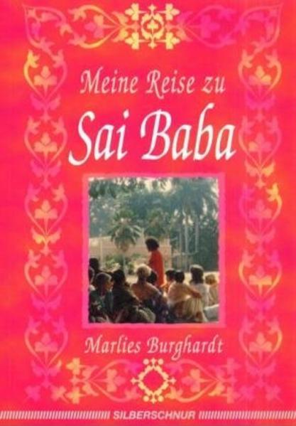 Meine Reise zu Sai Baba als Buch