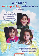 Wie Kinder mehrsprachig aufwachsen