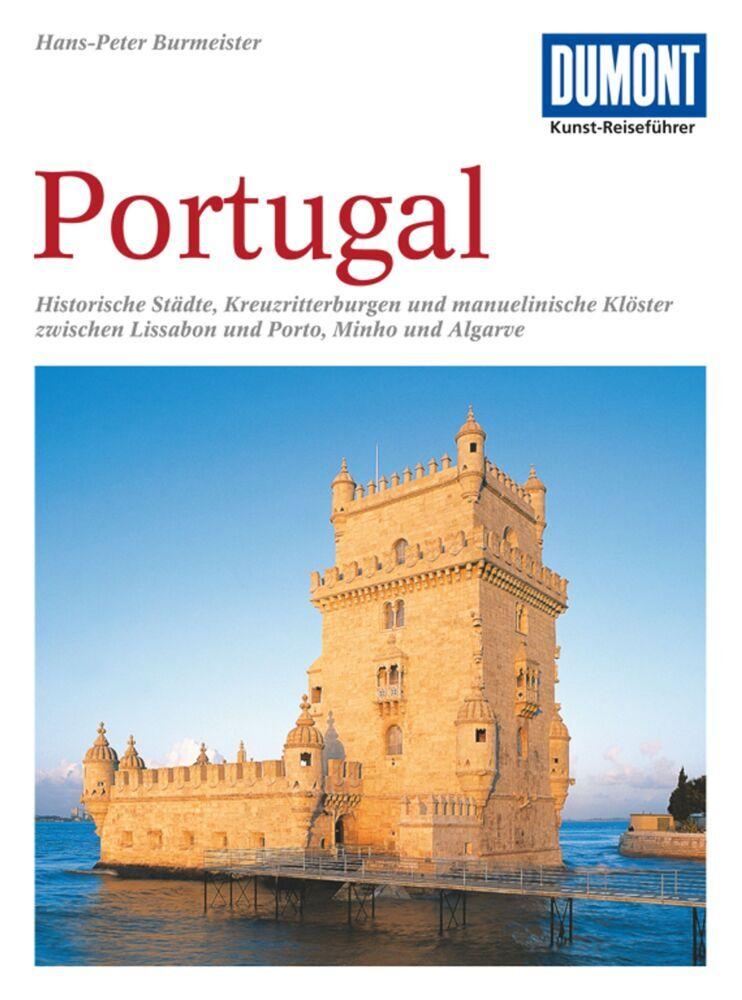 DuMont Kunst-Reiseführer Portugal als Buch