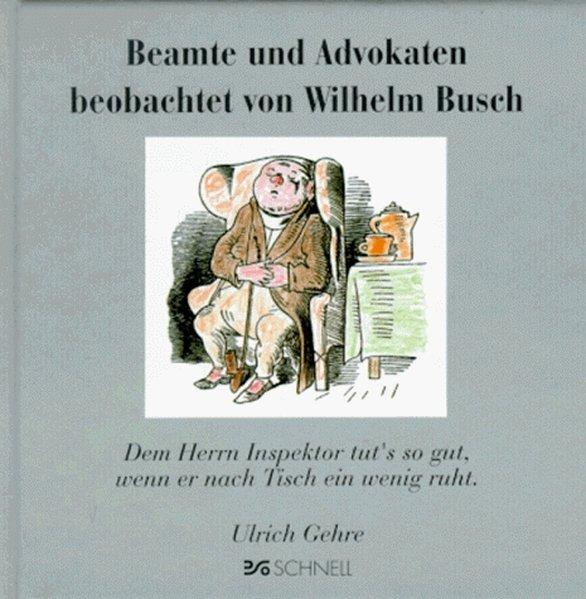 Beamte und Advokaten beobachtet von Wilhelm Busch als Buch