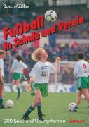 Fußball in Schule und Verein als Buch