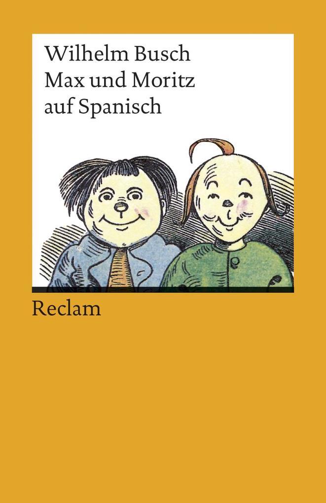 Max und Moritz auf spanisch als Taschenbuch