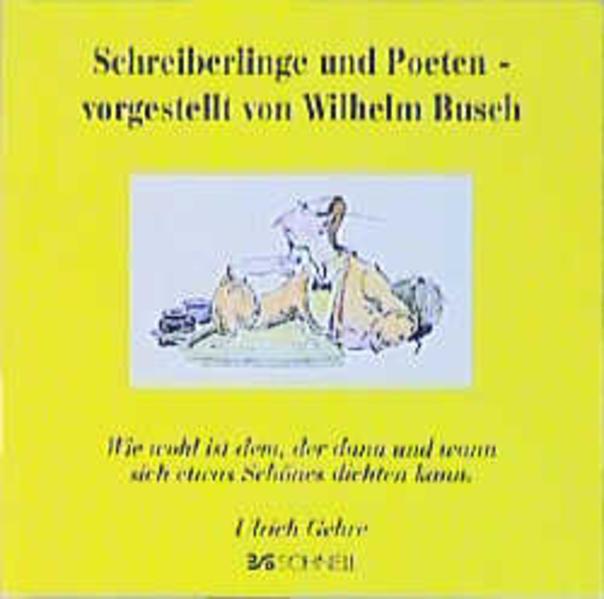 Schreiberlinge und Poeten, vorgestellt von Wilhelm Busch als Buch