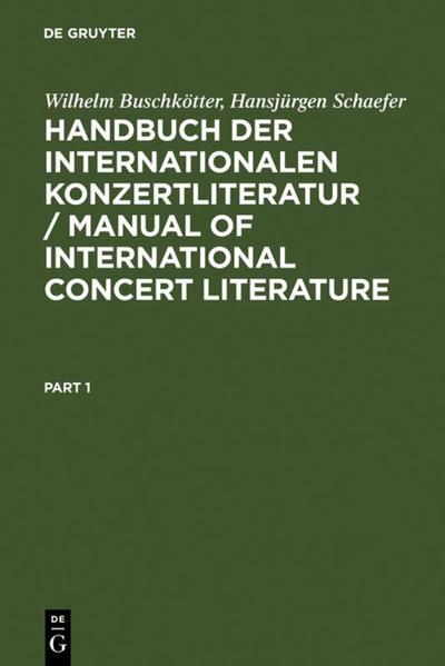 Handbuch der Internationalen Konzertliteratur / Manual of International Concert Literature als Buch