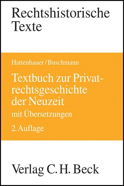 Textbuch zur Privatrechtsgeschichte der Neuzeit als Buch