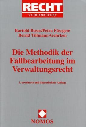 Die Methodik der Fallbearbeitung im Verwaltungsrecht als Buch