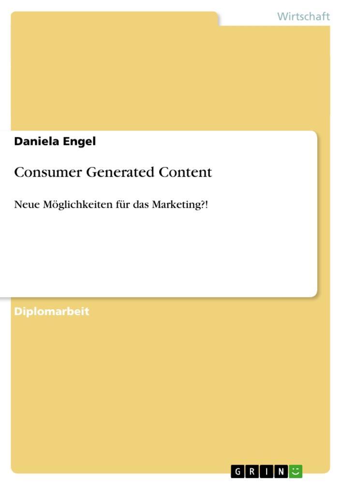 Consumer Generated Content als Buch von Daniela...