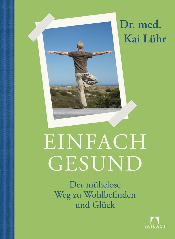 Einfach gesund als eBook Download von Kai Lühr - Kai Lühr